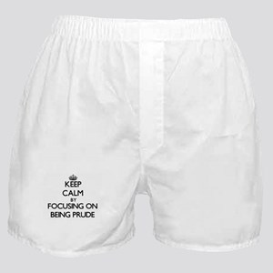 Keep Calm by focusing on Being Prude Boxer Shorts