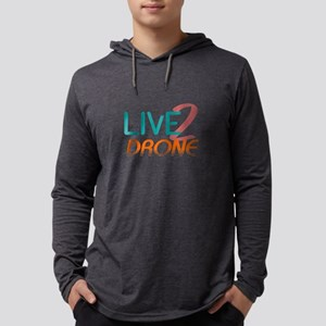Live 2 Drone Mens Hooded Shirt
