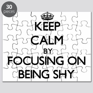 Keep Calm by focusing on Being Shy Puzzle