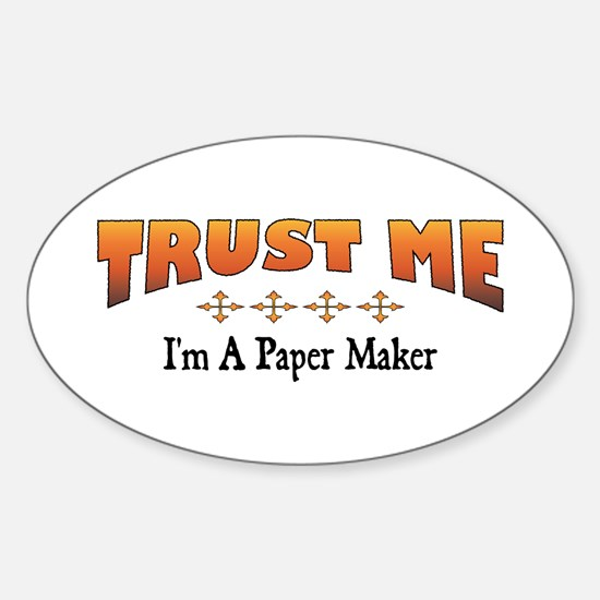Trust Paper Maker Oval Decal