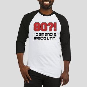 80 Demand A Recount Baseball Jersey