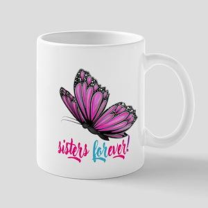 sistersforever Mugs
