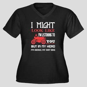 I Might Look Like I'm Listening Plus Size T-Shirt