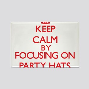 Keep Calm by focusing on Party Hats Magnets