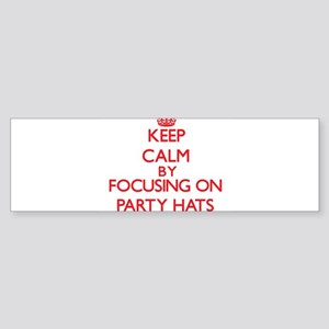 Keep Calm by focusing on Party Hats Bumper Sticker