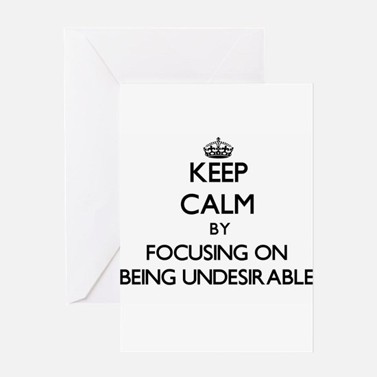 Keep Calm by focusing on Being Unde Greeting Cards