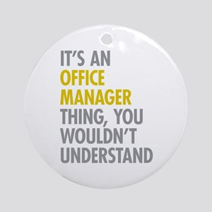 Office Manager Thing Ornament (Round)