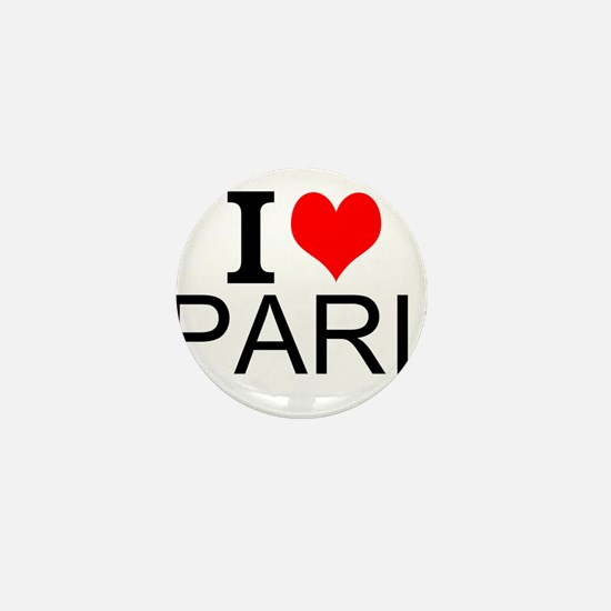 I Love Paris Mini Button