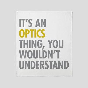 Its An Optics Thing Throw Blanket