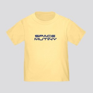 Space Mutiny Toddler T-Shirt
