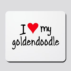 I LOVE MY Goldendoodle Mousepad