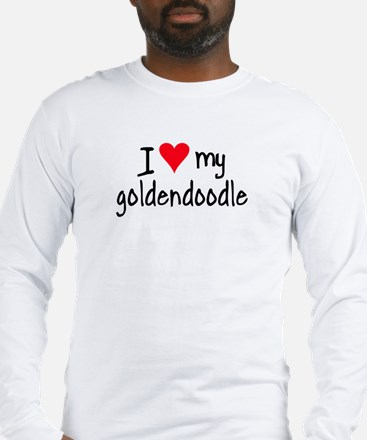 I LOVE MY Goldendoodle Long Sleeve T-Shirt