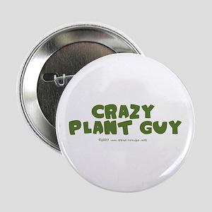 """Crazy Plant Guy 2.25"""" Button"""