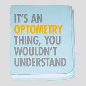Its An Optometry Thing baby blanket