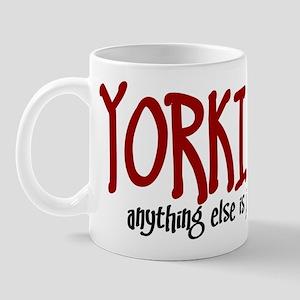 Yorkipoo JUST A DOG Mug