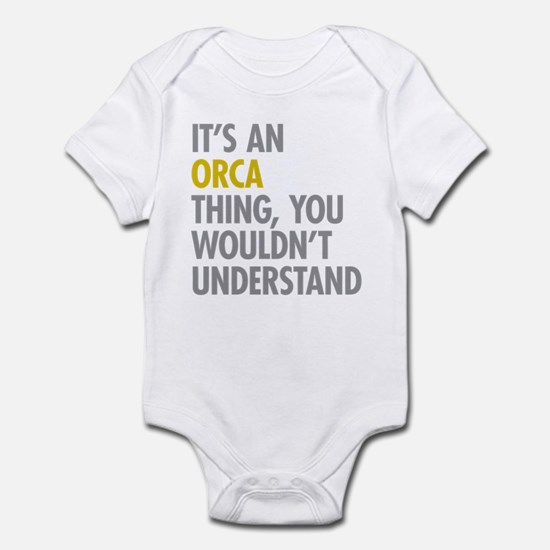 Its An Orca Thing Infant Bodysuit