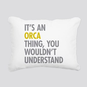 Its An Orca Thing Rectangular Canvas Pillow