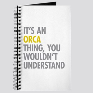Its An Orca Thing Journal