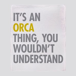Its An Orca Thing Throw Blanket