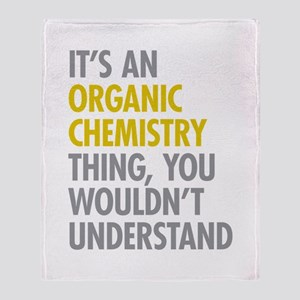 Organic Chemistry Thing Throw Blanket