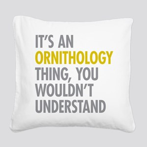 Ornithology Thing Square Canvas Pillow