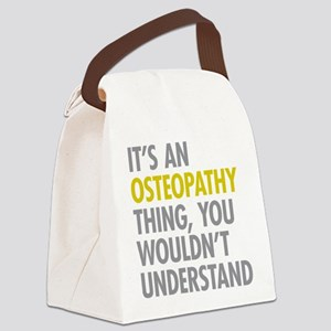 Its An Osteopathy Thing Canvas Lunch Bag