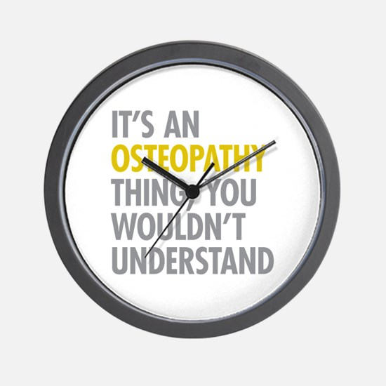 Its An Osteopathy Thing Wall Clock