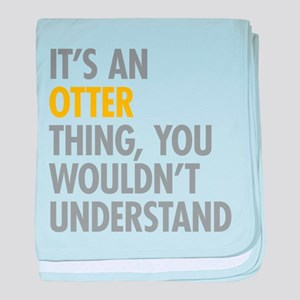 Its An Otter Thing baby blanket