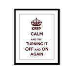 Keep Calm And Try Turning It Framed Panel Print