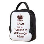 Keep Calm And Try Turning It Neoprene Lunch Bag