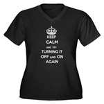 Keep Calm And Try Turning It Off Plus Size T-Shirt