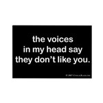 Voices dont like Rectangle Magnet (100 pack)