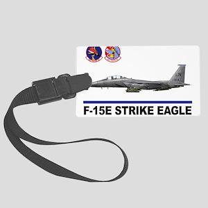 492_FS_F15_STRIKE_EAGLE Large Luggage Tag