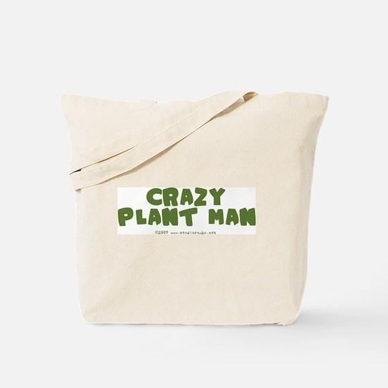 Crazy Plant Man Tote Bag