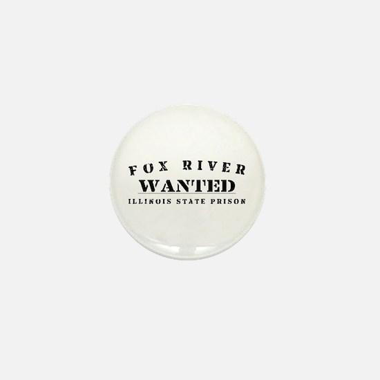 Wanted - Fox River Mini Button