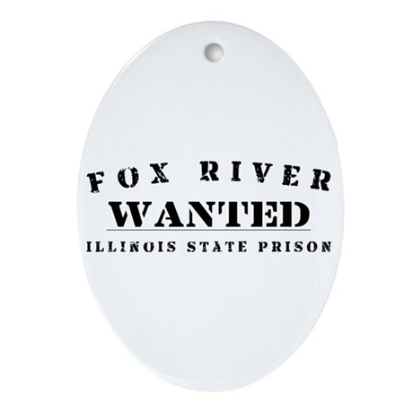 Wanted - Fox River Oval Ornament