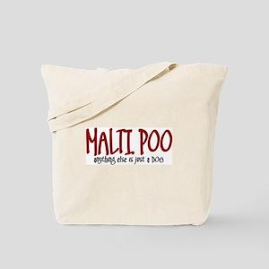 Maltipoo JUST A DOG Tote Bag