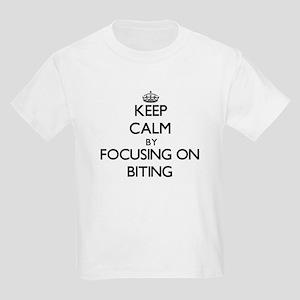 Keep Calm by focusing on Biting T-Shirt