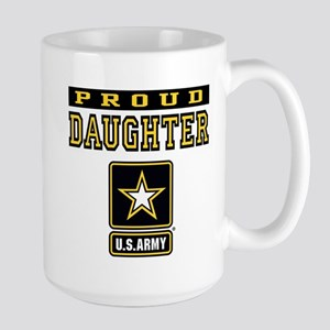 Proud Daughter U.S. Army Large Mug