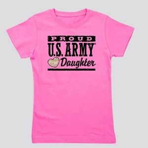 Proud U.S. Army Daughter Girl's Tee