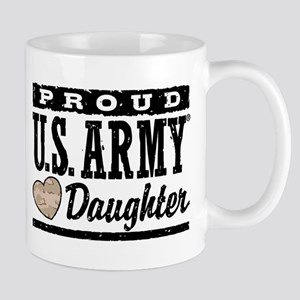 Proud U.S. Army Daughter Mug