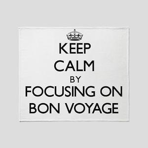 Keep Calm by focusing on Bon Voyage Throw Blanket