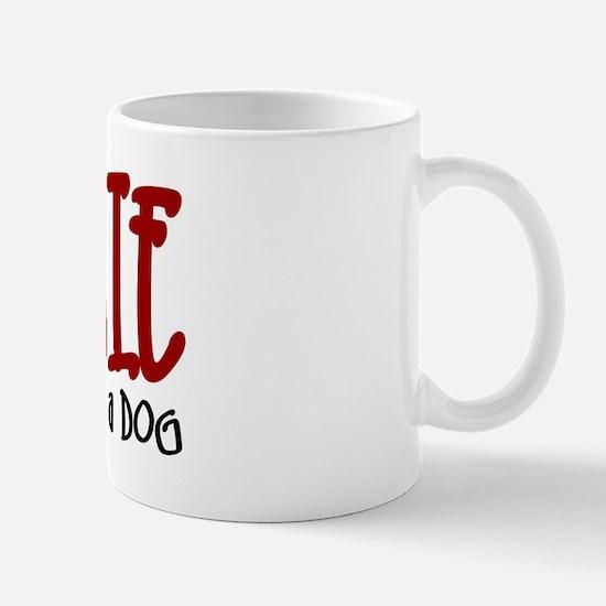 Chorkie JUST A DOG Mug