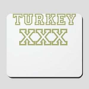 Turkey XXX Mousepad