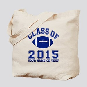 Class Of 2015 Football Tote Bag