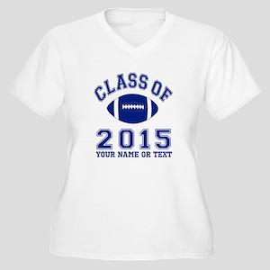 Class Of 2015 Football Plus Size T-Shirt