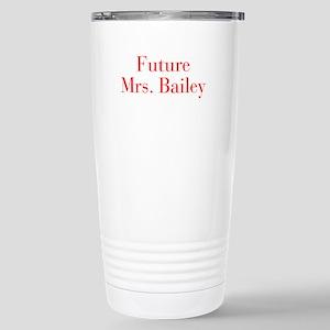 Future Mrs Bailey-bod red Travel Mug