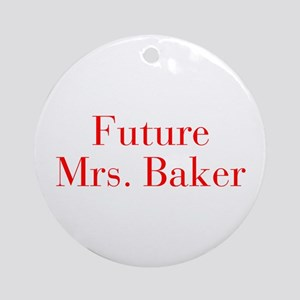 Future Mrs Baker-bod red Ornament (Round)
