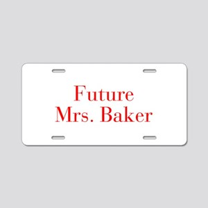 Future Mrs Baker-bod red Aluminum License Plate