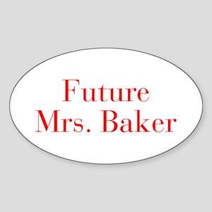 Future Mrs Baker-bod red Sticker
